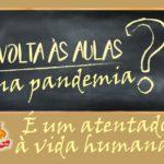 CARTAZ NAO A VOLTA AS AULAS NA PANDEMIA - 6